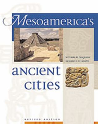 Mesoamerica's Ancient Cities 9780826328007