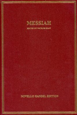 Messiah: Vocal Score Hardcover 9780825627842