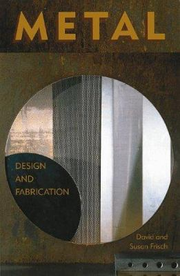Metal: Design and Fabrication 9780823030347