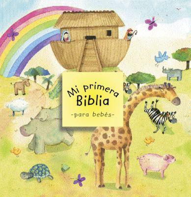 Mi Primera Biblia Para Bebes 9780825419263