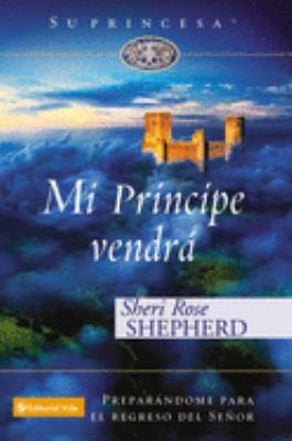 Mi Principe Vendra 9780829747164