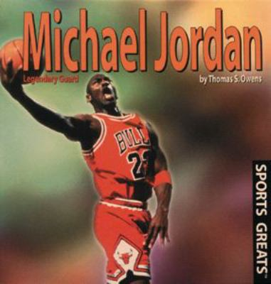 Michael Jordan: Legendary Guard 9780823950904