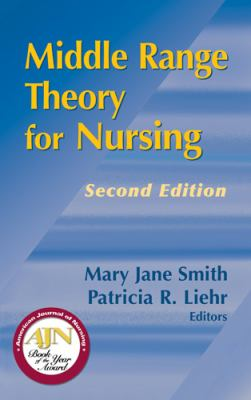 Middle Range Theory for Nursing 9780826119162