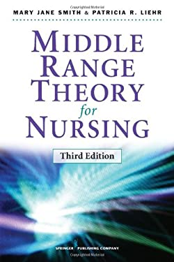 Middle Range Theory for Nursing, Third Edition 9780826195517