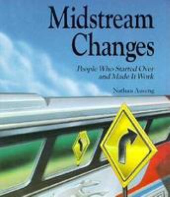 Midstream Changes: People Who Started Over and Made It Work 9780822506812