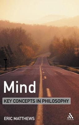 Mind: Key Concepts in Philosophy 9780826471123