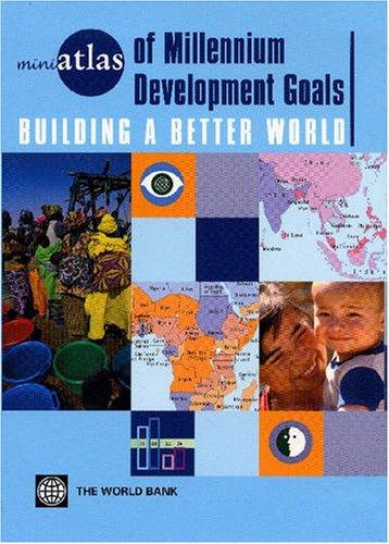 Miniatlas of Millennium Development Goals: Building a Better World 9780821361757