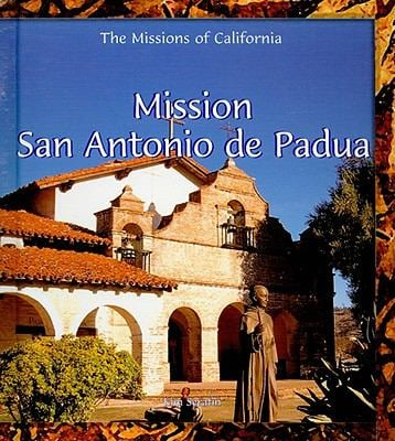 Mission San Antonio de Padua 9780823958917