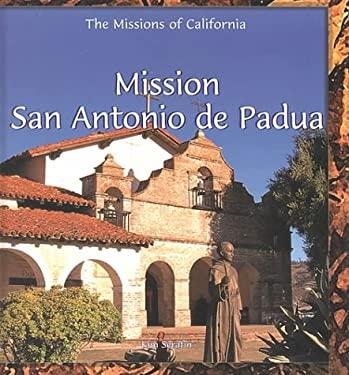 Mission San Antonio de Padua 9780823954896