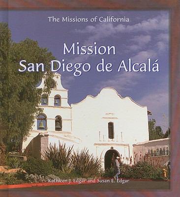 Mission San Diego de Alcala 9780823958856