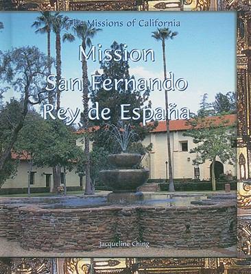 Mission San Fernando Rey de Espana 9780823958931