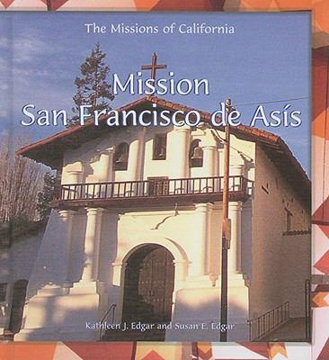 Mission San Francisco de Asis 9780823958870