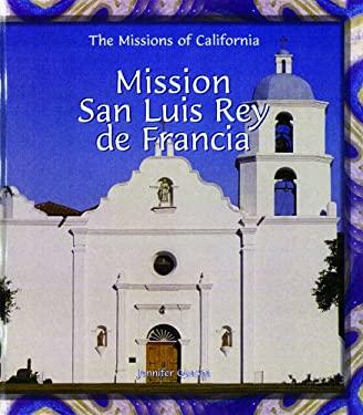 Mission San Luis Rey de Francia 9780823958955