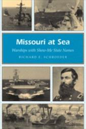 Missouri at Sea: Warships with Show-Me State Names 3595389