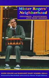 Mister Rogers Neighborhood: Children Television and Fred Rogers 3550375