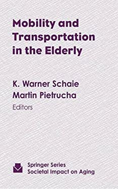 Mobility and Transportation in the Elderly 9780826113092