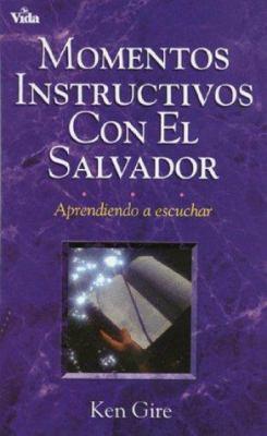 Momentos Instructivos El Salvador = Instructive Moments with the Saviour 9780829719055