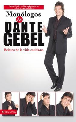 Mon Logos de Dante Gebel: Relatos de La Vida Cotidiana 9780829747218