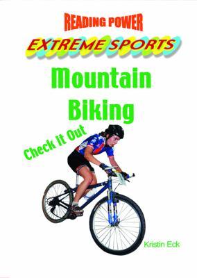 Mountain Biking: Check It Out! 9780823956982