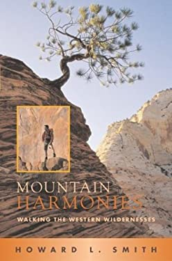 Mountain Harmonies: Walking the Western Wildernesses 9780826331441
