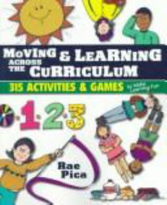 Moving and Learning Across the Curriculum 9780827385375