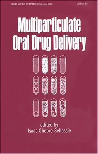 Multiparticulate Oral Drug Delivery 9780824791919