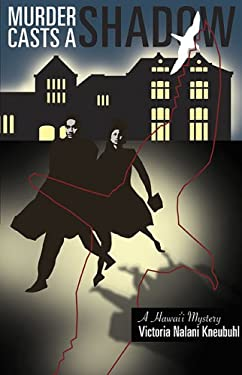 Murder Casts a Shadow: A Hawai'i Mystery 9780824832179