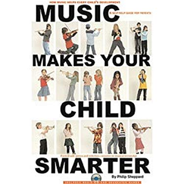 Music Makes Your Child Smarter [With CD] 9780825673313