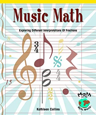 Music Math: Exploring Different Interpretations of Fractions 9780823989843