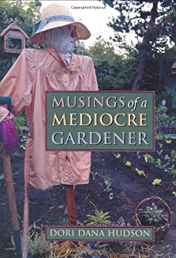 Musings of a Mediocre Gardener 9780827223332