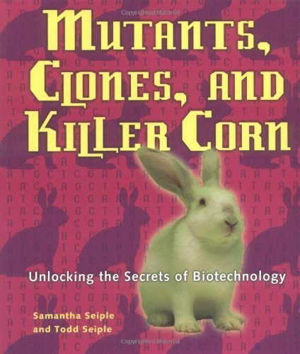 Mutants, Clones, and Killer Corn 9780822548607