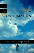 My Confirmation: A Guide for Confirmation Instruction 9780829809916