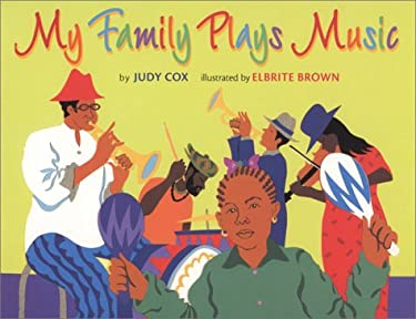 My Family Plays Music 9780823415915