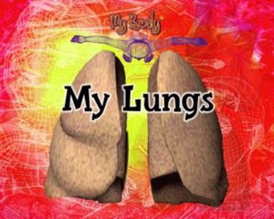 My Lungs 9780823955756