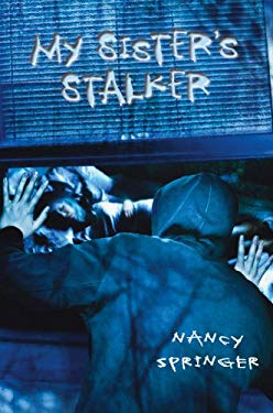 My Sister's Stalker 9780823423583