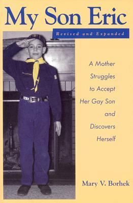 My Son Eric: A Mother Struggles to Accept Her Gay Son and Discovers Herself 9780829814279