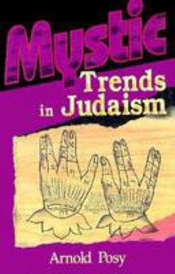 Mystic Trends in Judaism 9780824603687