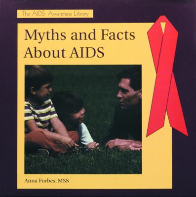 Myths and Facts about AIDS 9780823923663