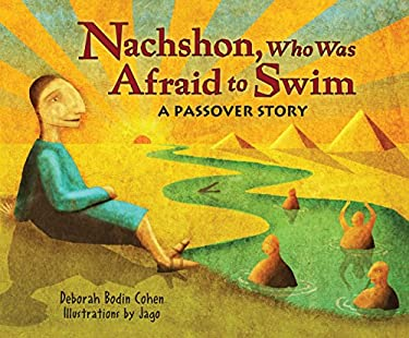 Nachshon, Who Was Afraid to Swim: A Passover Story 9780822587651