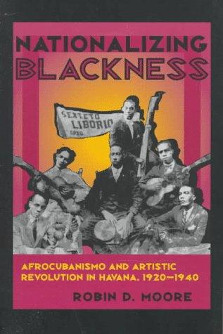 Nationalizing Blackness 9780822956457