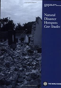 Natural Disaster Hotspots Case Studies 9780821363324