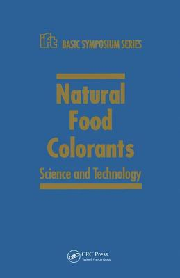 Natural Food Colorants: Science and Technology 9780824704216