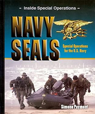 Navy SEALs: Special Operations for the U.S. Navy 9780823938094
