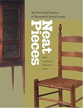 Neat Pieces: The Plain-Style Furniture of Nineteenth-Century Georgia 9780820328058