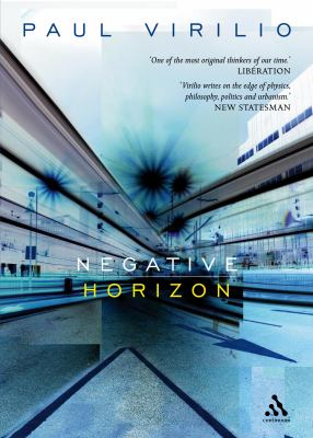 Negative Horizon: An Essay in Dromoscopy 9780826489555