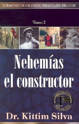 Nehemias el Constructor = Volume 2 9780825416767