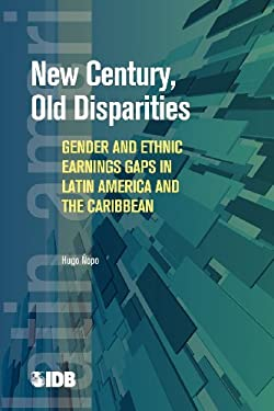New Century, Old Disparities: Gender and Ethnic Earnings Gaps in Latin America and the Caribbean 9780821386866
