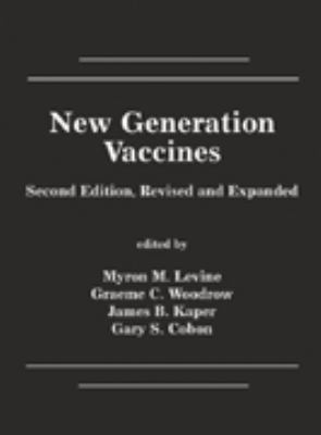 New Generation Vaccines, Second Edition 9780824700614