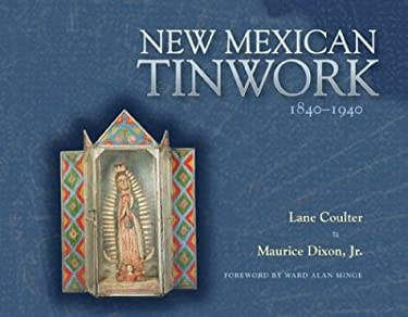 New Mexican Tinwork, 1840-1940 9780826315250