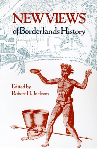 New Views of Borderlands History 9780826319388